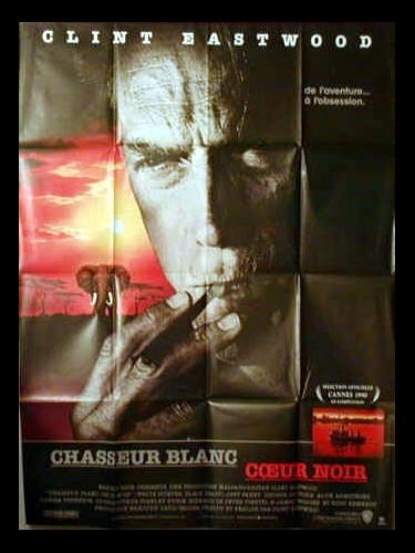 Affiche du film CHASSEUR BLANC CŒUR NOIR - WHITE HUNTER BLACK HEART