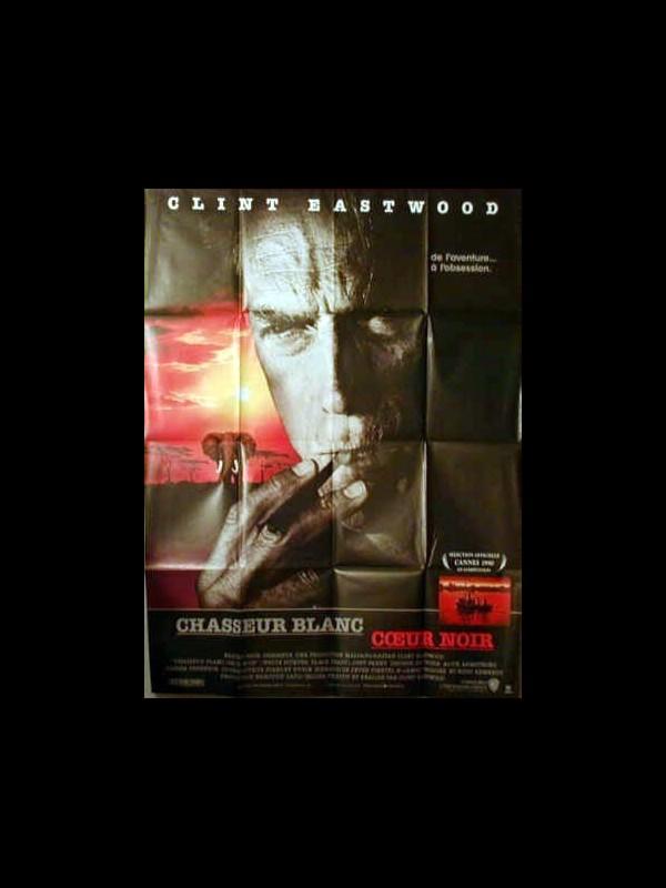 Affiche du film CHASSEUR BLANC CŒUR NOIR - WHITE HUNTER BLACK HEART