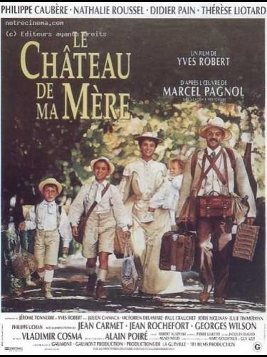Affiche du film CHÂTEAU DE MA MERE (LE)