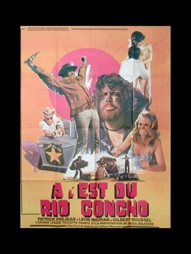 Affiche du film A L'EST DU RIO CONCHO