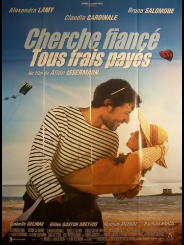 Affiche du film CHERCHE FIANCEE TOUS FRAIS PAYE