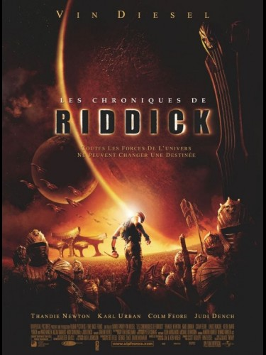 Affiche du film CHRONIQUES DE RIDDICK (LES) - THE CHRONICLES OF RIDDICK