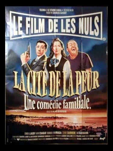 Affiche du film CITE DE LA PEUR (LA)